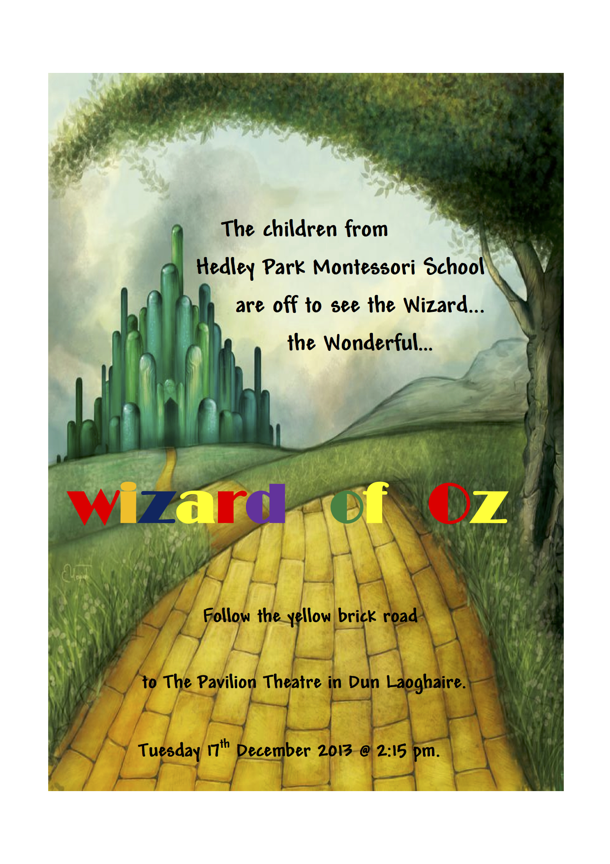 We cordially invite you to follow the yellow brick road.